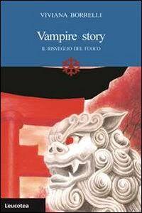 Vampire story. Il risveglio del fuoco