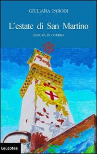 L' estate di San Martino. Genova in guerra
