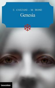 Libro Genesia Elisabetta Cozzani , Marco Isone