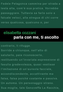 Ebook Parla con me, ti ascolto Cozzani, Elisabetta