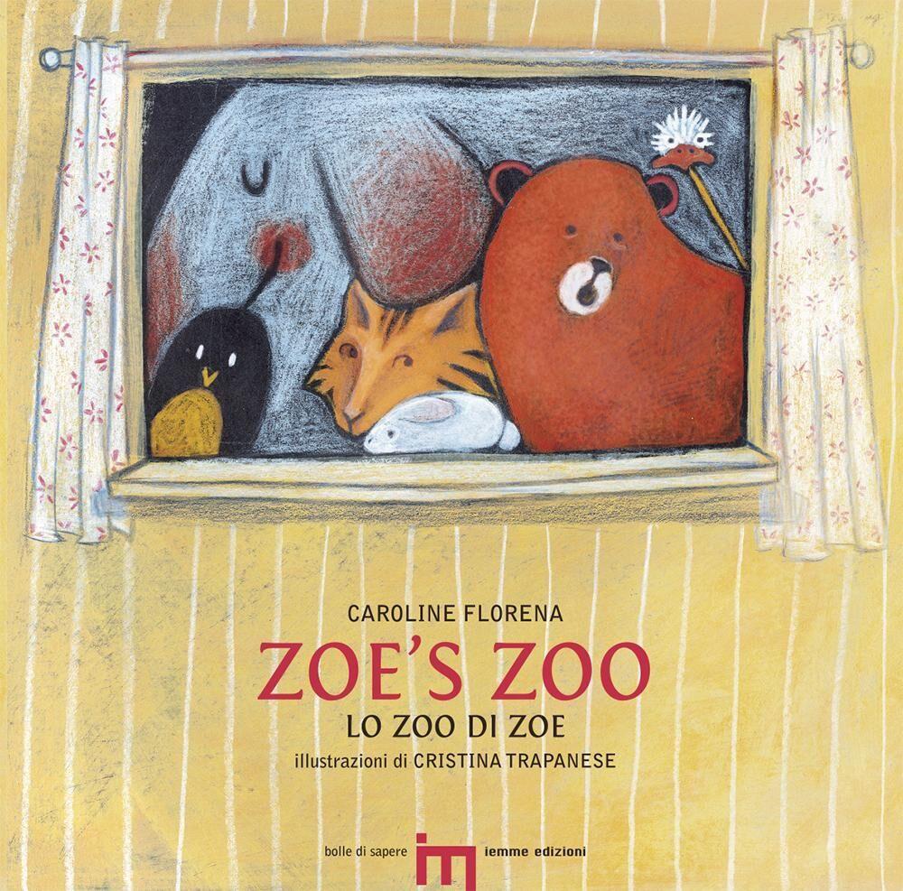 Zoe's zoo-Lo zoo di Zoe