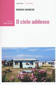 Il cielo addosso - Sergio Saggese - copertina