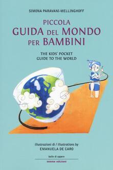 Piccola guida del mondo per bambini-The kids' pocket guide to the world - Simona Paravani-Mellinghoff - copertina