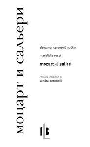 Mozart e Salieri. Testo russo a fronte