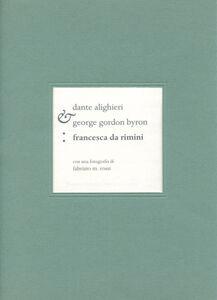 Francesca da Rimini. Ediz. italiana e inglese