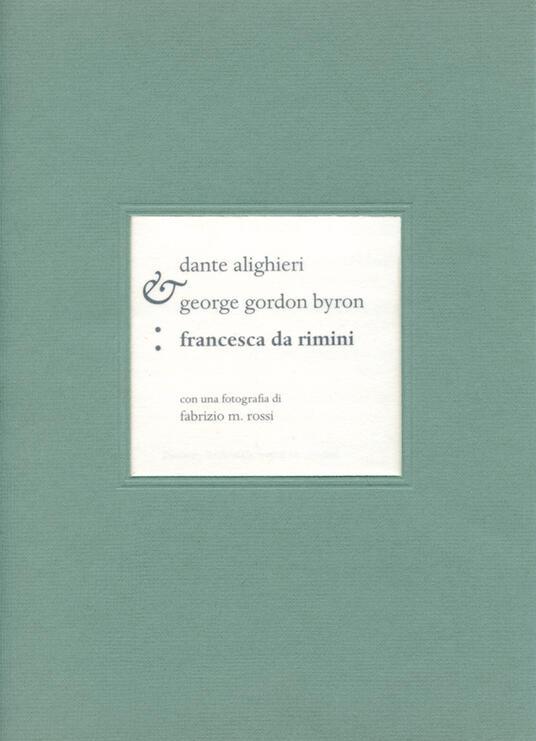 Francesca da Rimini. Ediz. italiana e inglese - Dante Alighieri - copertina