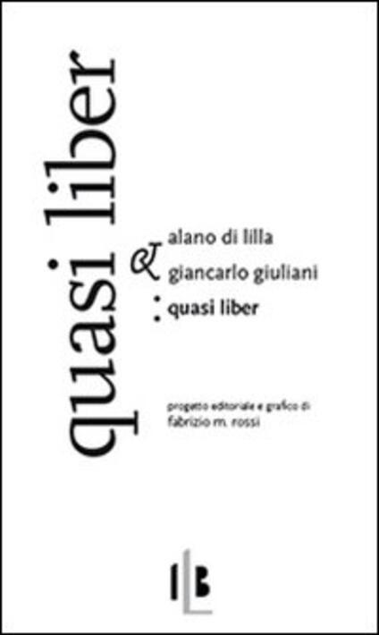 Quasi liber. Ediz. italiana e latina - Alano di Lilla - copertina
