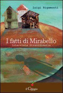 I fatti di Mirabello. Intervista straordinaria