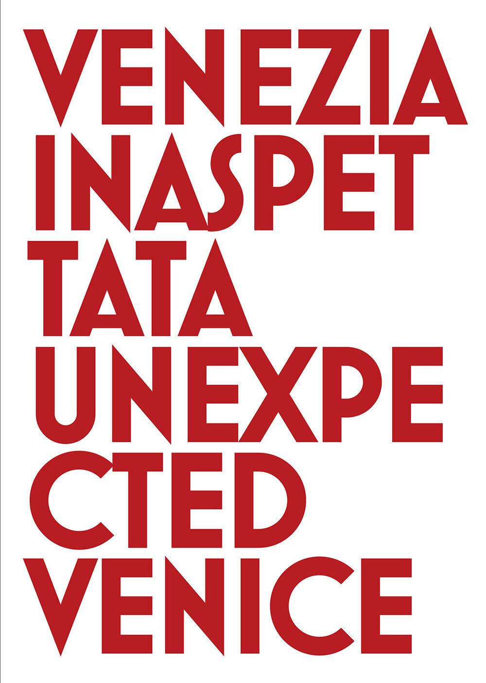 Venezia inaspettata-Unexpected Venice