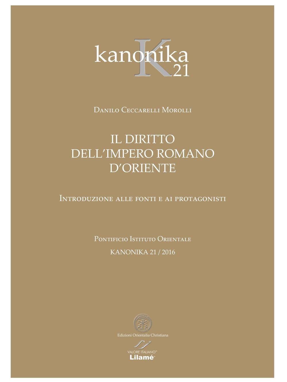 Kanonika. Il diritto dell'Impero Romano d'Oriente. Vol. 21