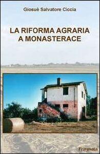 La riforma agraria a Monasterace
