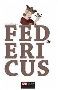 Federicus. Conflitto tra imperium e sacerdotium