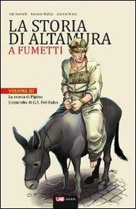 La storia di Altamura a fumetti. Vol. 3: La coscia di Pipino-L'omicidio di G. A. Orsini del Balzo.