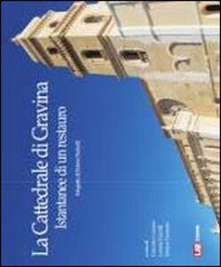 La cattedrale di Gravina. Istantanee di un restauro