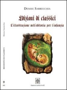 Edizioni di classici. L'illustrazione dell'editoria per l'infanzia. Con DVD