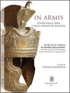 In armis. Contributi per la storia delle armi e delle armature romane