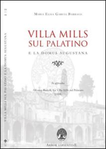 Villa Mills sul Palatino e la Domus Augustana