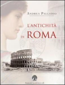 L' antichità di Roma