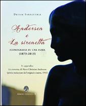 Andersen e la Sirenetta. Iconografia di una fiaba (1873-2013)