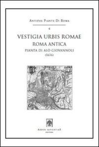 Vestigia urbis Romae. Roma antica (1616). Pianta di Alò Giovannoli. Con cartina