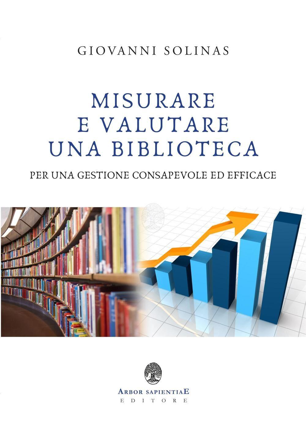 Misurare e valutare una biblioteca per una gestione consapevole ed efficace