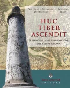 Huc tiber ascendit. Le memorie delle inondazioni del Tevere a Roma