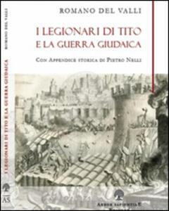 I legionari di Tito e la guerra giudaica
