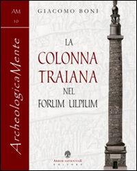 La colonna traiana nel forum Ulpium
