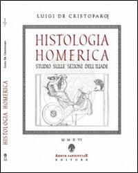 Histologia homerica. Studio sulle sezioni dell'Iliade. I grupppi di nove versi (1+8, 2+7)