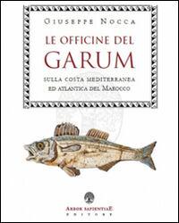 Le officine del garum sulla costa mediterranea ed atlantica del Marocco