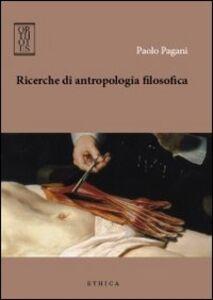 Ricerche di antropologia filosofica