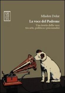 Vitalitart.it La voce del padrone. Una teoria della voce tra arte, politica e psicoanalisi Image