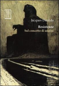 Resistenze. Sul concetto di analisi