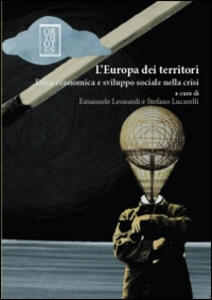 L' Europa dei territori. Etica economica e sviluppo sociale nella crisi