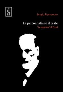 Listadelpopolo.it La psicoanalisi e il reale. «La negazione» di Freud Image