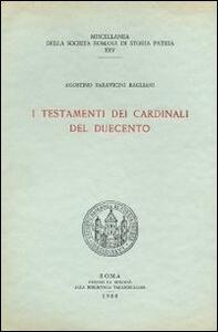 I testamenti dei cardinali del Duecento. Testo latino a fronte