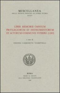 Liber memorie omnium privilegiorum et instrumentorum et actorum communis viterbii (1283)