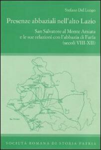 Presenze abbaziali nell'alto Lazio. San Salvatore al monte Amiata e le sue relazioni con l'abbazia di Farfa (secoli VIII-XII)