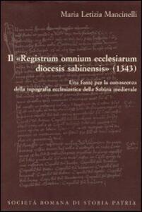 Il «Registrum omnium ecclesiarum diocesis sabinensis» (1343). Testo latino e italiano
