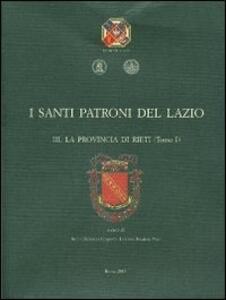 I santi patroni del Lazio. Vol. 3: La provincia di Rieti.