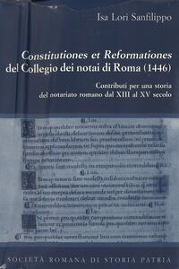 Constitutiones et reformationes del collegio dei notai di Roma (1446). Testo latino a fronte