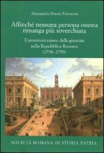 Affinché nessuna persona onesta rimanga più soverchiata. L'amministrazione della giustizia nella Repubblica Romana (1798-1799)