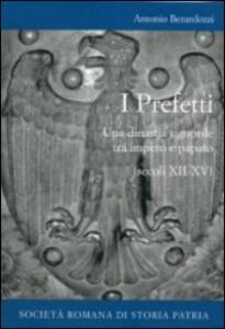 I prefetti. Una dinastia signorile tra impero e papato (secoli XII-XV)