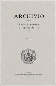 Archivio della Società romana di storia patria. Vol. 135