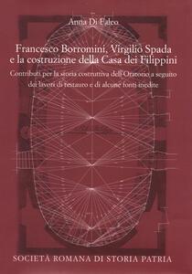 Francesco Borromini, Virgilio Spada e la costruzione della Casa dei Filippini