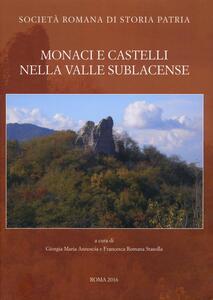 Monaci e castelli nella Valle Sublacense