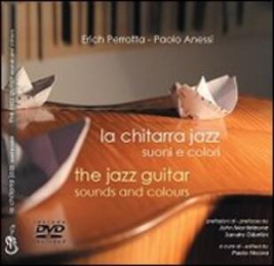 La chitarra jazz. Suoni e colori. Con DVD