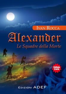 Alexander. Le squadre della morte.pdf