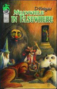 Meanwhile in Elsewhere. Antologia di tributi ai miti del fumetto, del cinema e dei games