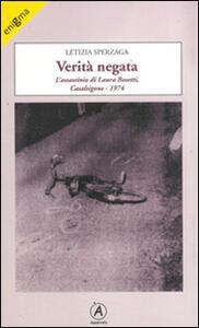 Verità negata. L'assassinio di Laura Bosetti, Casalsigone 1974